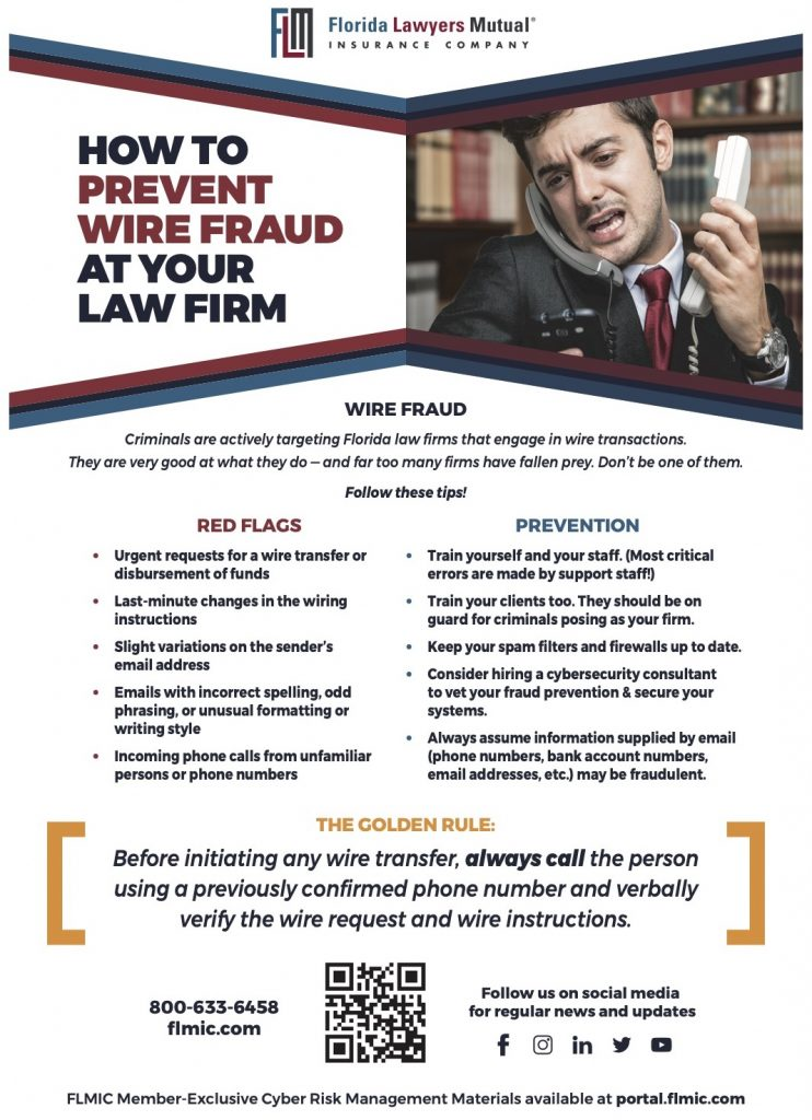 Florida Lawyers Mutual presents a free Wire Transfer Fraud Prevention Tool for Florida law firms.